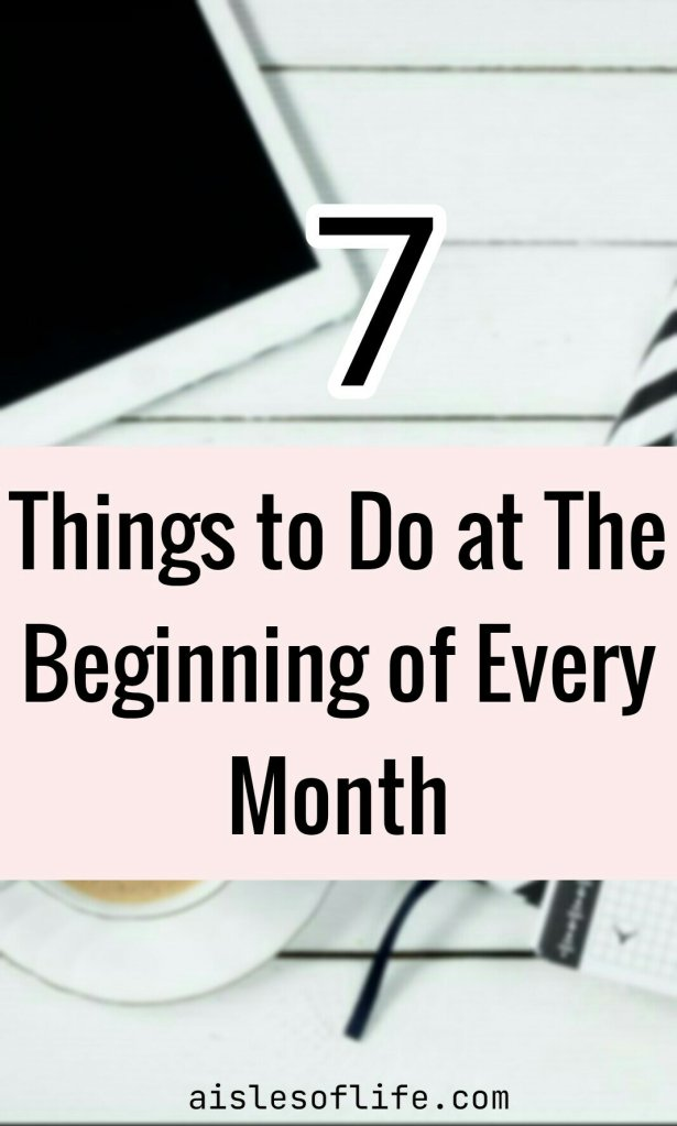 things to do at the beginning of the month, how to prepare for a new month