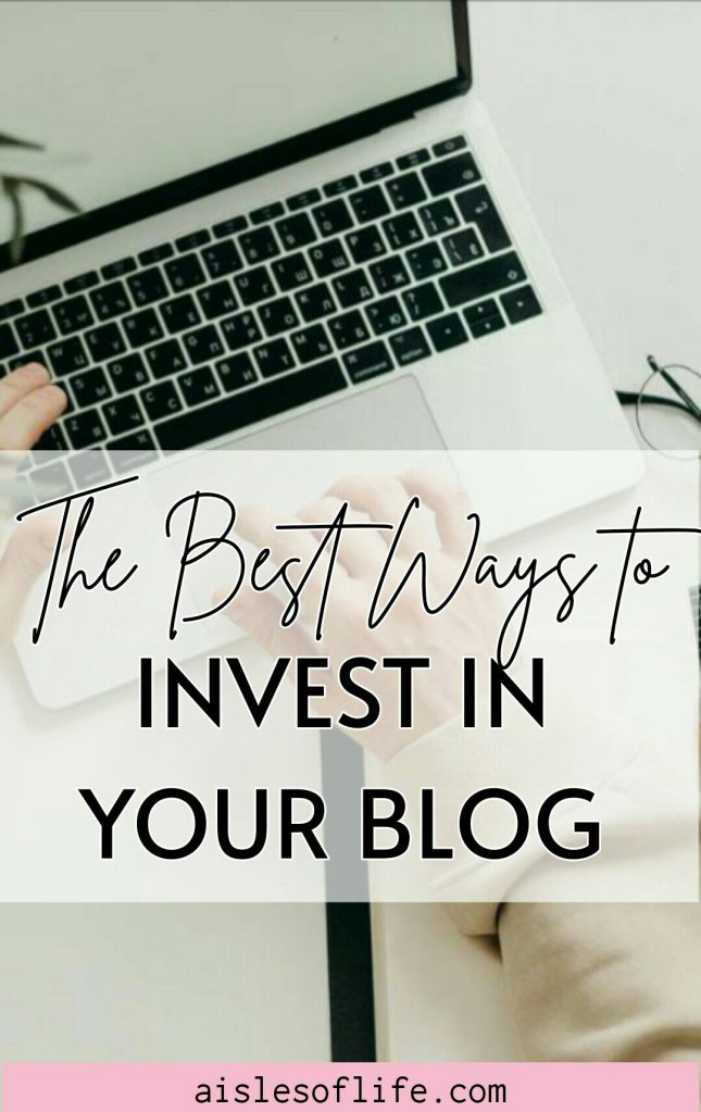 Investing in your blog: What Is the Right Way to Spend Money on a Blog?